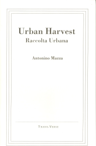 Mazza Antonino Urban Harvest Raccolta urbana Book cover Trans-Verse Books isbn 0-921710-10-0 copy